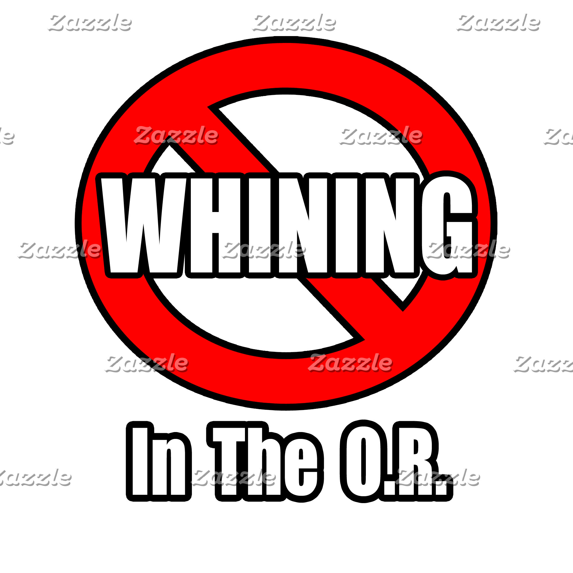 No Whining In The O.R.