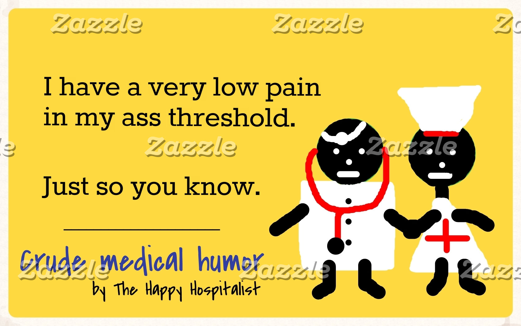 I have a very low pain in my ass threshold...