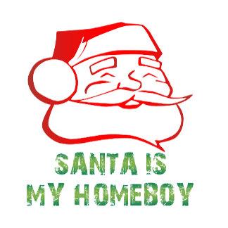 Santa is my Homeboy