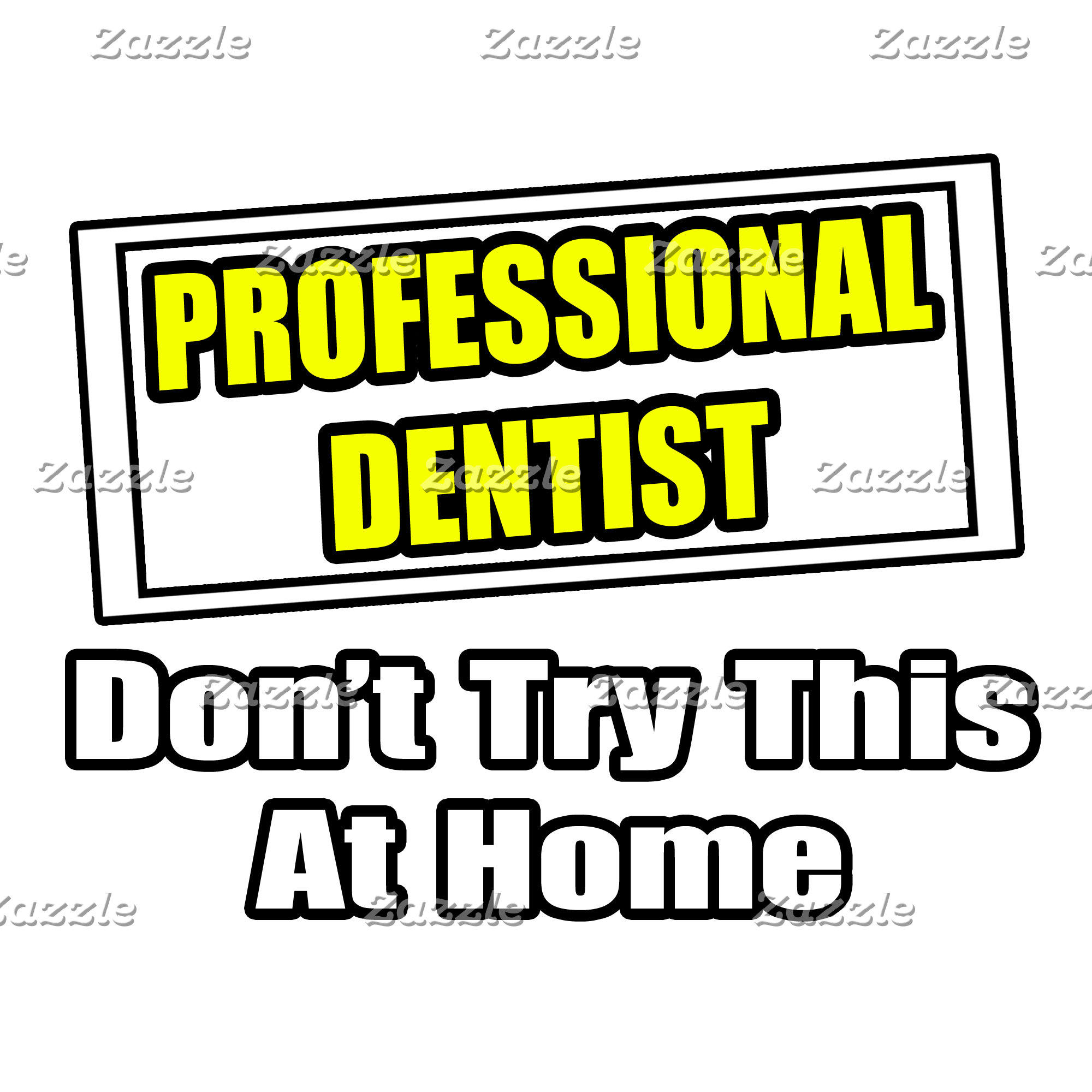 Professional Dentist...Don't Try This At Home