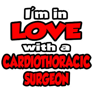 I'm In Love With A Cardiothoracic Surgeon
