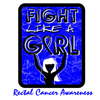 Fight Like A Girl Slogan Sign Rectal Cancer