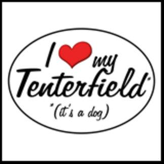 I Love My Tenterfield (It's a Dog)