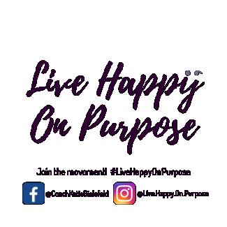 Live Happy On Purpose