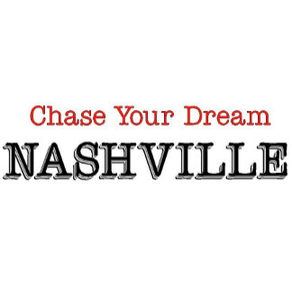 Nashville Chase Your Dream