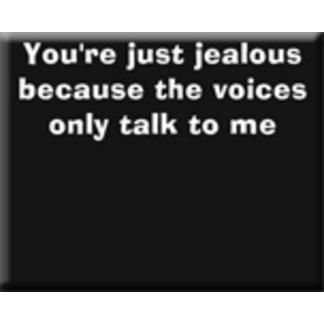 Jealous voices