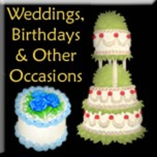 Weddings, Birthdays & Other Occasions