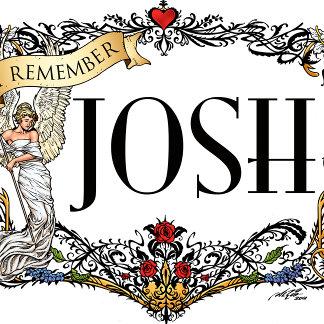 In Memory Of Josh