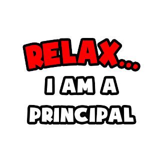 Relax ... I Am A Principal