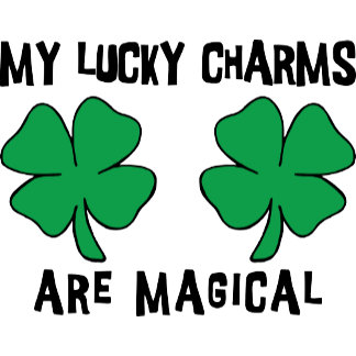 My Lucky Charms Are Magical Women's T-Shirt
