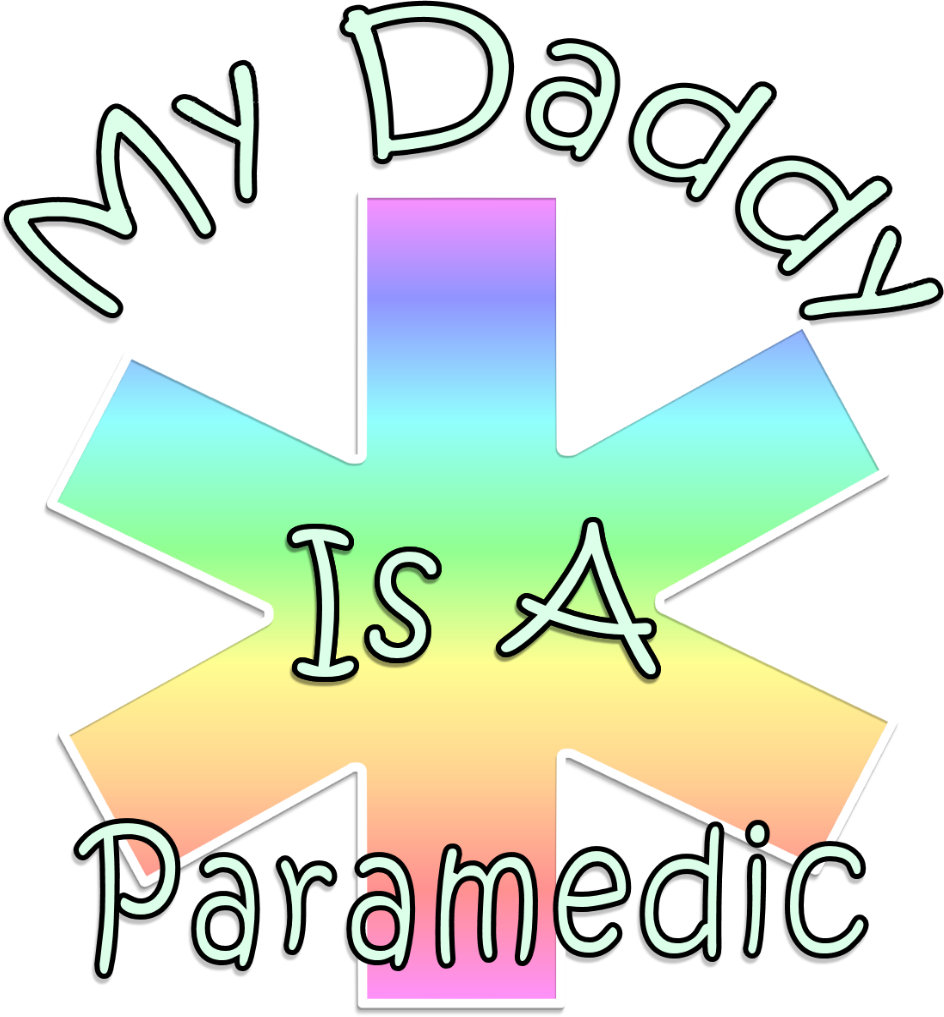 My Daddy Is a Paramedic