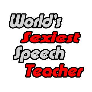 World's Sexiest Speech Teacher