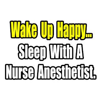 Sleep With A Nurse Anesthetist