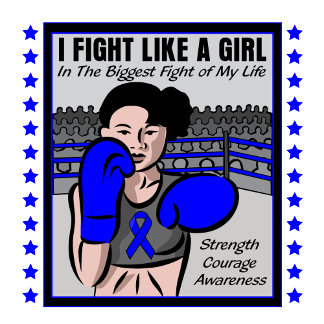 Colon Cancer I Fight Like A Girl Battle