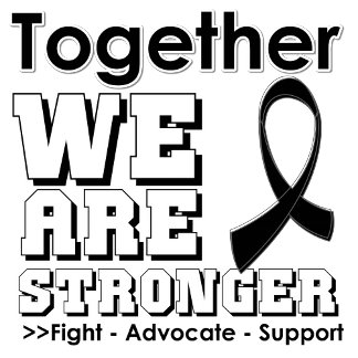 Melanoma Awareness Together We Are Stronger