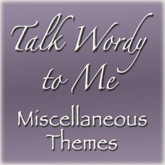 Miscellaneous Themes