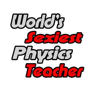 World's Sexiest Physics Teacher