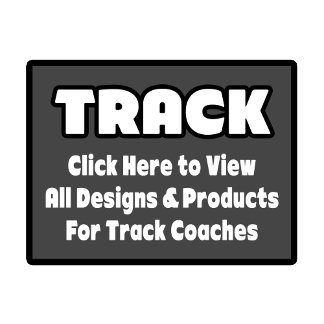 Track Coach Shirts, Gifts & Apparel