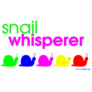 Snail Whisperer