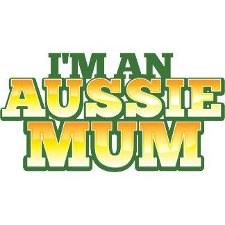 I'm an AUSSIE MUM!