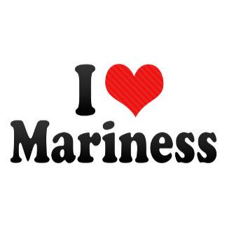 I Love Mariness