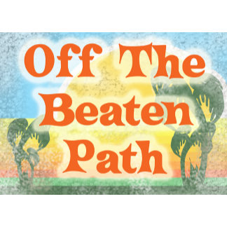 Off The Beaten Path!
