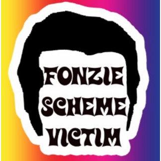 Fonzie Scheme Victim