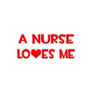 A Nurse Loves Me
