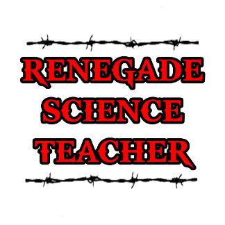 Renegade Science Teacher