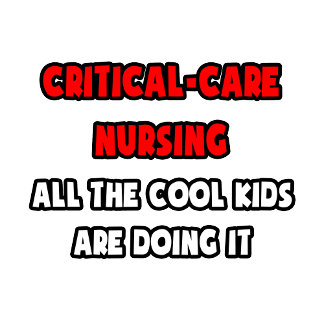 Funny Critical-Care Nurse Shirts and Gifts