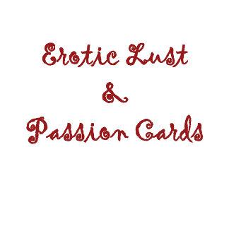(Erotic) Lust/ Passion