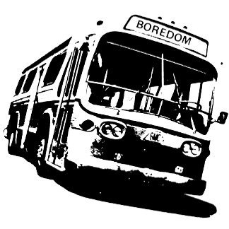 Boredom Bus