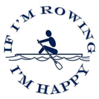 If Im Rowing Im Happy