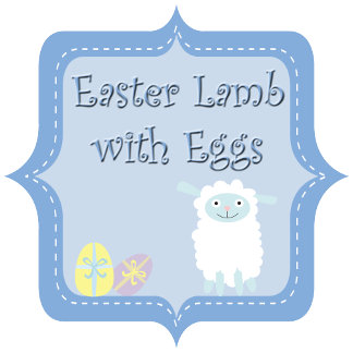 Easter Lamb with Eggs