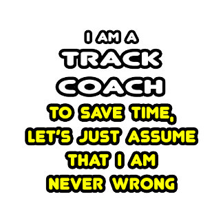 Funny Track Coach T-Shirts and Gifts