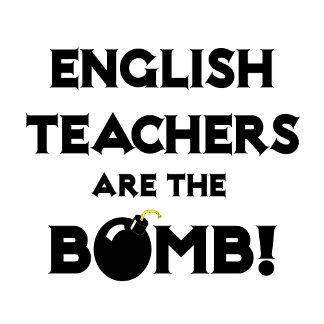 English Teachers Are The Bomb!