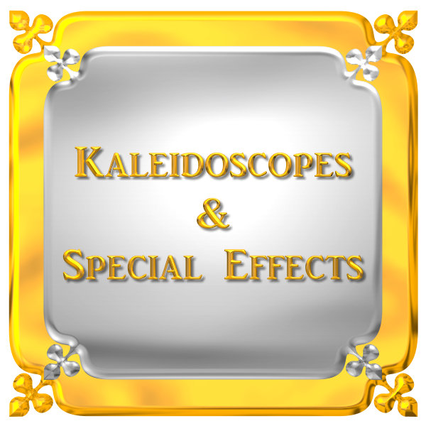 KALEIDOSCOPES, SPECIAL EFFECTS, ETC,,,
