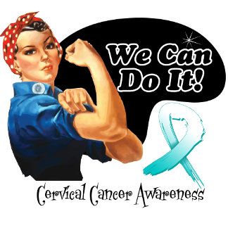 Cervical Cancer We Can Do It Rosie The Riveter