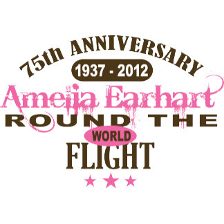 Amelia Earhart 75th Anniversary Flight Gifts