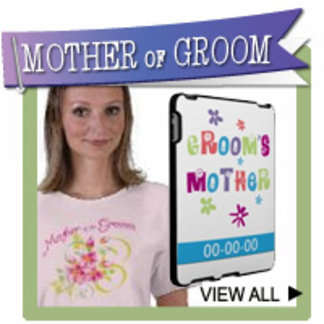 Mother of the Groom T-shirts, Favors, Gifts