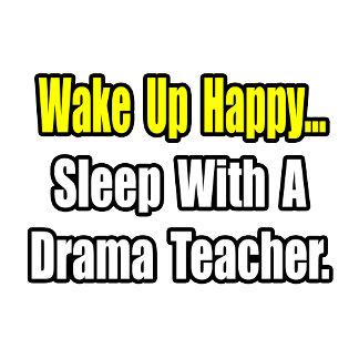 Sleep With A Drama Teacher