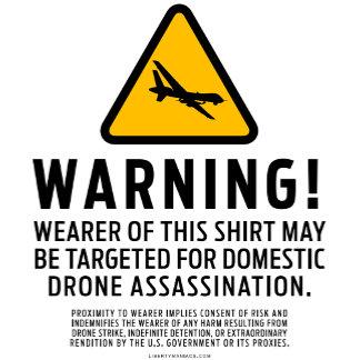 Drone Strike Warning Tees