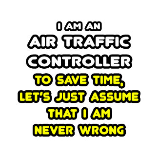 Funny Air Traffic Controller T-Shirts