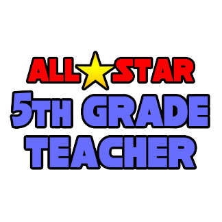 All Star 5th Grade Teacher