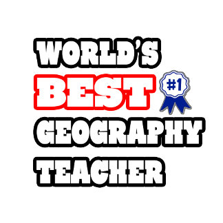 World's Best Geography Teacher