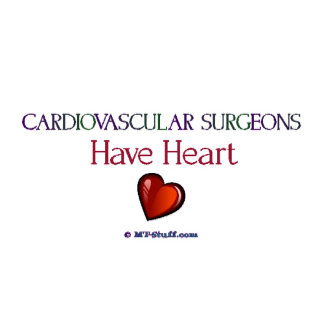 Cardiovascular Surgeons Have Heart