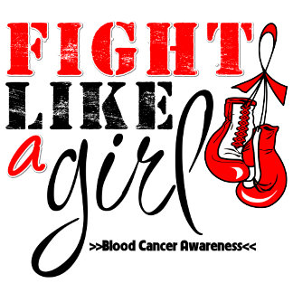 Blood Cancer Awareness Fight Like a Girl