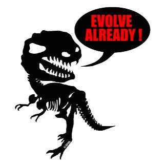 Evolve already