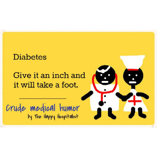 Diabetes.  Give it an inch and it will take a...