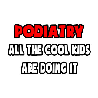 Funny Podiatrist Shirts and Gifts
